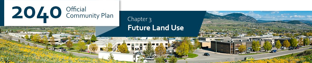 2040 OCP - Chapter 3 - Future Land Use chapter header, image of industrial zoned area in Kelowna