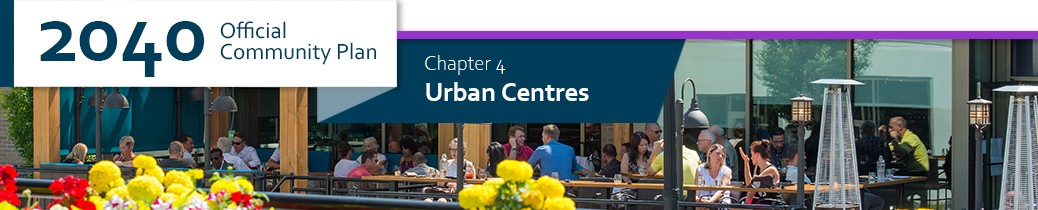 2040 OCP - Chapter 4 - Urban Centres chapter header, image of businesses in Landmark area