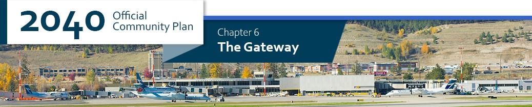 2040 OCP - Chapter 6 - The Gateway chapter header, image of Kelowna International Airport