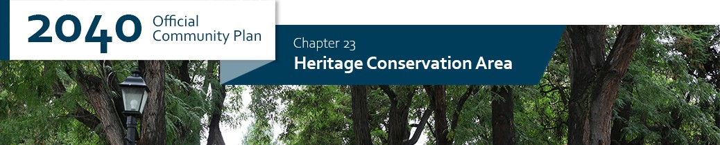 2040 OCP - Chapter 23 - Heritage Conservation Area