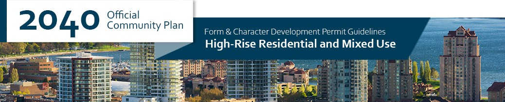 2040 OCP - Form and Character Guidelines - High Rise Residential and Mixed Use Chapter Header, image of high rises in Downtown Kelowna