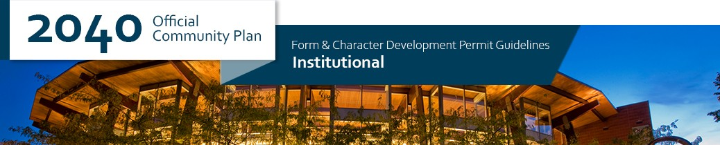 2040 OCP - Form and Character Guidelines - Institutional Chapter Header, image of Public Library in Kelowna
