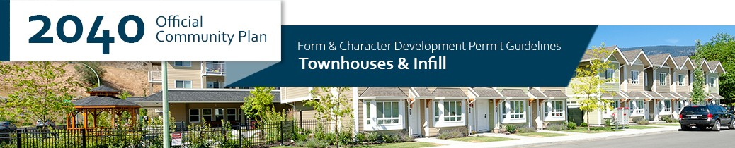 2040 OCP - Form and Character Guidelines - Townhouses and Infill - Chapter Header, image of townhouses in Kelowna